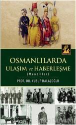Osmanlılarda Ulaşım ve Haberleşme (Menziller)
