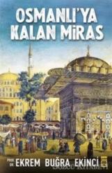 Osmanlı'ya Kalan Miras