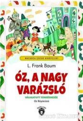 Oz, A Nagy Varazslo - Macarca Çocuk Hikayeleri