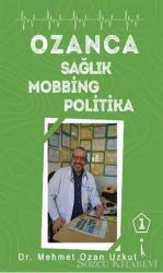 Ozanca Sağlık Mobbing Politika