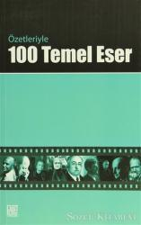 Özetleriyle 100 Temel Eser