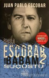Pablo Escobar Benim Babam 2 - Suçüstü