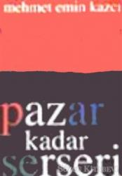 Pazar Kadar Serseri
