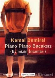 Piano Piano Bacaksız (Evimizin İnsanları) The People Who Lived in Our Home