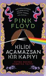 Pink Floyd - Kilidi Açamazsan Kır Kapıyı