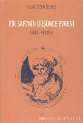 Pir Safi'nin Düşünce Evreni Kara Mecmua