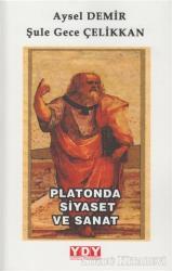 Platonda Siyaset ve Sanat