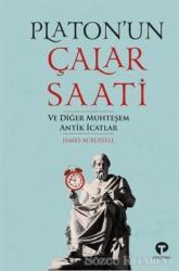 Platon'un Çalar Saati ve Diğer Muhteşem Antik İcatlar