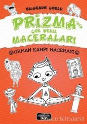 Prizma'nın Çok Şekil Maceraları - Orman Kampı Macerası
