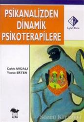 Psikanalizden Dinamik Psikoterapilere