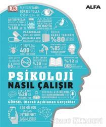 Psikoloji Nasıl Çalışır