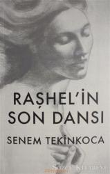 Raşhel'in Son Dansı