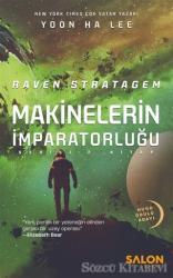 Raven Stratagem - Makinelerin İmparatorluğu Serisi 2. Kitap