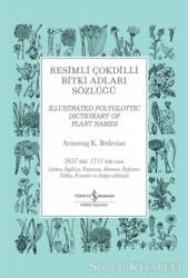 Resimli Çokdilli Bitki Adları Sözlüğü