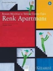 Ressam Mondrian'ın Tablosu Üzerine Öykü: Renk Apartmanı