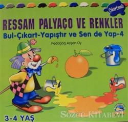 Ressam Palyaço ve Renkler - Bul Çıkart Yapıştır ve Sen de Yap - 4
