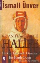 Ridaniye'nin Laneti  Halife
