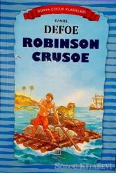 Robinson Crusoe - Dünya Çocuk Klasikleri