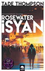 Rosewater İsyan - Wormwood Üçlemesi İkinci Kitap