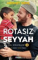 Rotasız Seyyah Yol Hikayeleri - 2