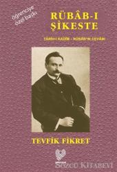 Rübab-ı Şikeste Tarih-i Kadim - Rübab'ın Cevabı (Osmanlı Türkçesi Aslı İle Birlikte Sözlükçeli Öğrenciye Özel Baskı)
