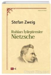 Ruhları İyileştirenler Nietzsche
