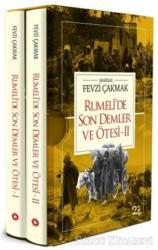 Rumeli'de Son Demler ve Ötesi (2 Cilt Takım)