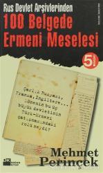 Rus Devlet Arşivlerinden 100 Belgede Ermeni Meselesi