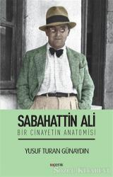 Sabahattin Ali - Bir Cinayetin Anatomisi
