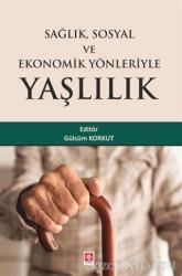 Sağlık Sosyal ve Ekonomik Yönleriyle Yaşlılık