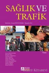 Sağlık ve Trafik