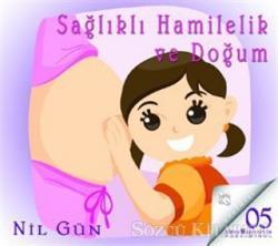 Sağlıklı Hamilelik ve Doğum (CD)
