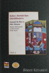 Sahn-ı Seman'dan Darülfünun'a Osmanlı'da İlim ve Fikir Dünyası 18. Yüzyıl (2 Cilt Takım)