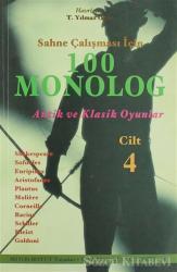 Sahne Çalışması İçin 100 Monolog Cilt 4