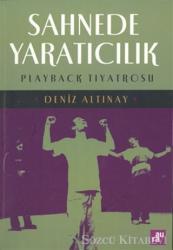 Sahnede Yaratıcılık Playback Tiyatrosu