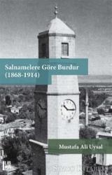 Salnamelere Göre Burdur (1868-1914)