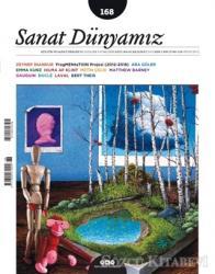 Sanat Dünyamız İki Aylık Kültür ve Sanat Dergisi Sayı : 168 Ocak - Şubat 2019