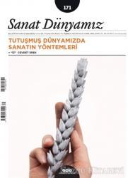 Sanat Dünyamız İki Aylık Kültür ve Sanat Dergisi Sayı: 171