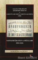 Satuk Buğra Han ve Oğulları (921-1212)