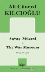 Savaş Müzesi - The War Museum