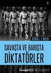 Savaşta ve Barışta Diktatörler