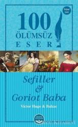 Sefiller ve Goriot Baba - 100 Ölümsüz Eser