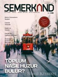 Semerkand Aylık Tasavvufi Dergi Sayı: 269 Mayıs 2021