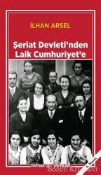 Şeriat Devleti'nden Laik Cumhuriyet'e