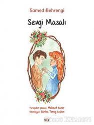 Sevgi Masalı (Büyük Boy Renkli Resimli)