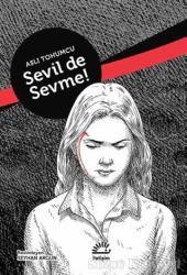 Sevil De Sevme!