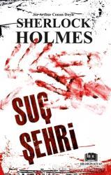 Sherlock Holmes - Suç Şehri
