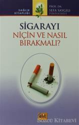 Sigarayı Niçin ve Nasıl Bırakmalı