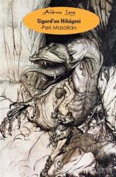 Sigurd'un Hikayesi - Peri Masalları
