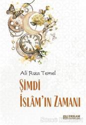 Şimdi İslam'ın Zamanı